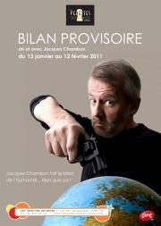 Bilan provisoire de et avec Jacques Chambon