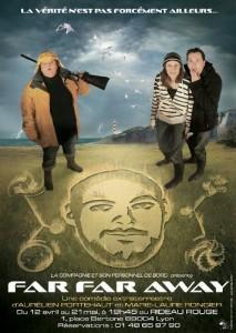 Far Far Away : une pièce d'Aurélien Portehaut