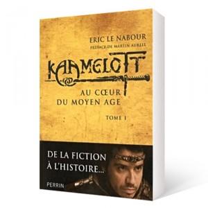Kaamelott, tome 1 : Au cœur du Moyen Âge