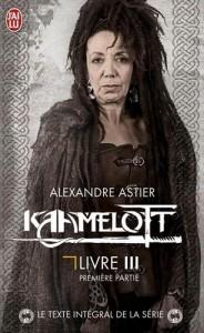 Kaamelott Livre III – Texte intégral – épisodes 1 à 50