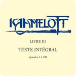 Texte intégral – Livre III – épisodes 1 à 100